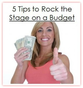 5 Tips to Rock the Stage on a Budget